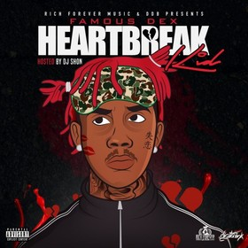Heartbreak Kid Famous Dex front cover