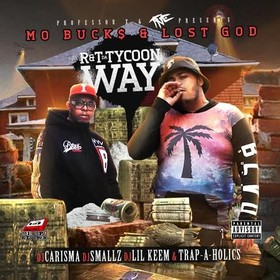 R & T (Da Tycoon Way) Mo Buck$ front cover