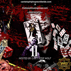 Game Time 2 Hosted By Can't Stop Wolf X CMG Colossal Music Group front cover