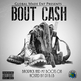 BacKpack and My Boots On Bout Cash front cover