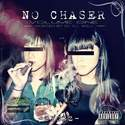 No Chaser DYGGZ front cover