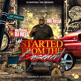 Started From The Basement BigReese MoneyTeamMTV front cover