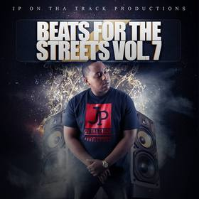 Beats For The Streets Vol. 7 by JP On Tha Track DJ Tony H front cover