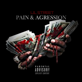 Pain And Aggression YBN Lil Street front cover