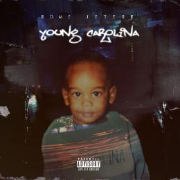Rome Jeterr Young Carolina Various Artists front cover
