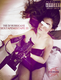 #SEXTAPEMIXTAPE3 The DJ Hurricane front cover
