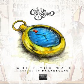 While You Wait Camden Da Bastard front cover