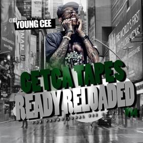 Dj young Cee- Getcha Tapes Ready Reloaded VOL 15 Dj Young Cee front cover