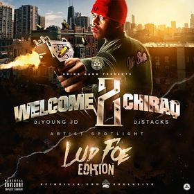 Welcome 2 Chiraq: Artist Spotlight (Lud Foe Edition) DJ Young JD front cover