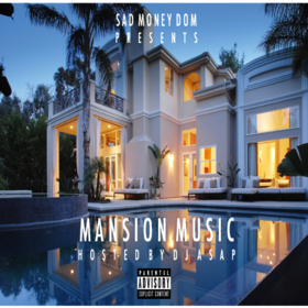 Mansion Music Sad Money Dom front cover