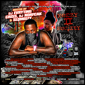 Meezy II Society DJ Evryting Criss front cover