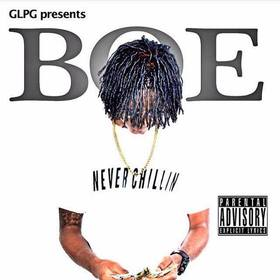 BOE :: NEVERCHILLIN' Dj Trey Cash front cover