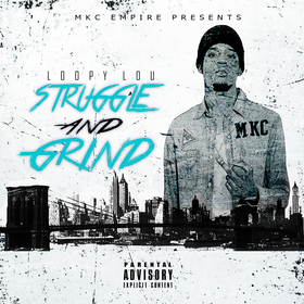 Struggle And Grind Loopy Lou front cover