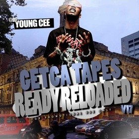 Dj young Cee- Getcha Tapes Ready Reloaded VOL 17 Dj Young Cee front cover