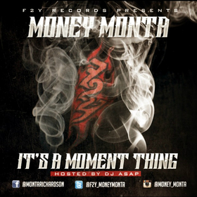 It's A Moment Thing Money Monta front cover