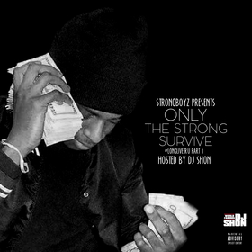 Only The Strong Survive: #LongLiveTru Part 1 StrongBoyz front cover