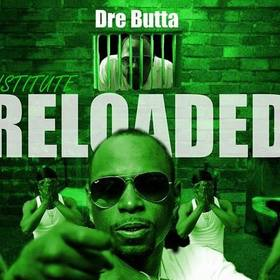 SpectBoy Records Presents Dre Butta -Institute Reloaded Dj RedFx front cover