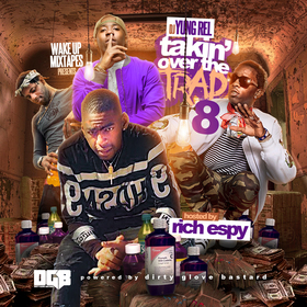 Takin Over The Trap 8 (Hosted By Rich Espy) DJ Yung Rel front cover