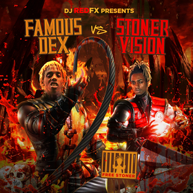 DJ RedFx Presents Famous Dex Vs Stoner Vision Dj RedFx front cover