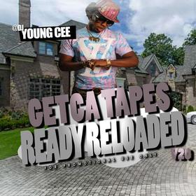 Dj young Cee- Getcha Tapes Ready Reloaded VOL 20 Dj Young Cee front cover