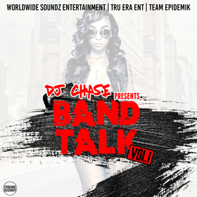 Band Talk Vol. 1 DJ Chase front cover