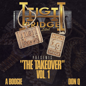 Highbridge the Label: The Takeover Vol.1 A Boogie Wit Da Hoodie front cover