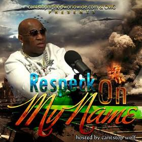 Respeck On My Name Colossal Music Group front cover