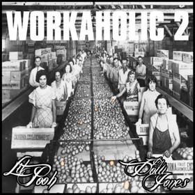 Workaholic 2 Lil Pooh front cover