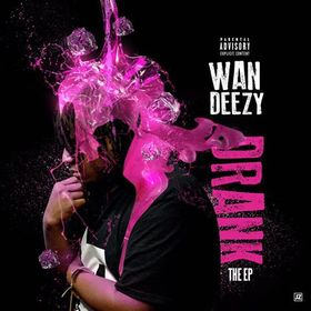 Drank EP Wan Deezy front cover