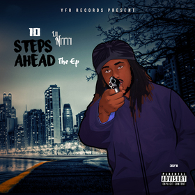 10 Step Ahead The Ep Lil Nitti front cover