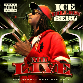MR. L.I.V.E. Ice Billion Berg front cover