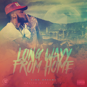 Long Wayy From Home King Dreams front cover
