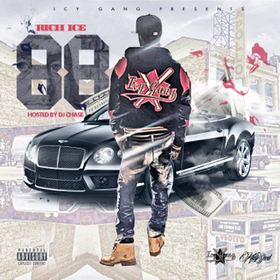 Rich Ice - 88 The Mixtape DJ Chase front cover