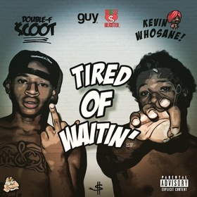 Tired Of Waitin' EP DoubleFScooT front cover