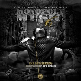 Monopoly Music 16 (Hosted By Que) DJ Iceberg front cover
