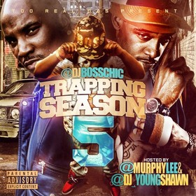 Trapping Season 5 (Hosted By Murphy Lee) DJ Boss Chic front cover