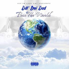 Pain The World Dat Boi Dad front cover