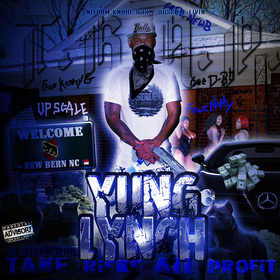 YUNG LYNCH - T.R.A.P. (TAKE RISKS ALL PROFIT) DJ DERRICK GEETER front cover