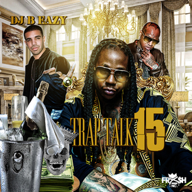 Trap Talk 15 DJ B Eazy front cover