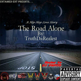 The Road Alone    TruthDaRealest front cover