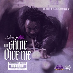 The Game Owe Me Scotty ATL front cover