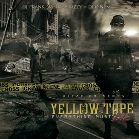The Yellow Tape (Everything Must Die) Kizzy front cover