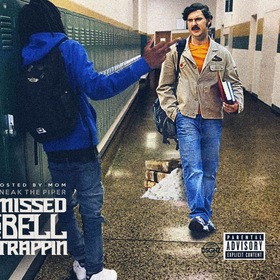 Missed The Bell Trappin' Sneak The Piper front cover