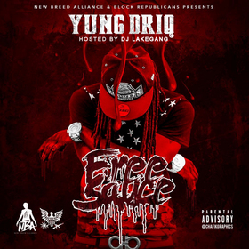 FreeSauce Yung Driq front cover