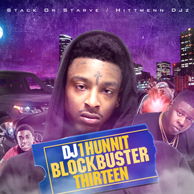 BlockBuster 13 DJ 1Hunnit front cover
