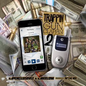 Trappin N Gun Clappin 2 DJ Bee Low  front cover