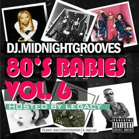 80's Babies Vol. 6 DJ Legacy front cover