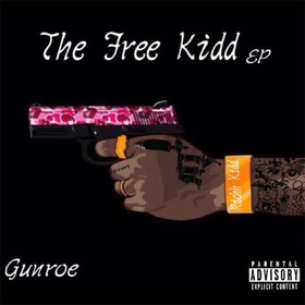 Gunroe EP 1KiddRich front cover