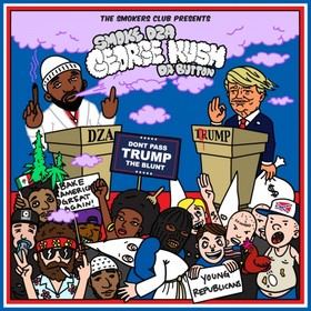 George Kush Da Button (Don't Pass Trump The Blunt) Smoke DZA front cover