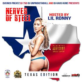 Nerves Of Steel: Texas Edition (Hosted By Lil Ronny MothaF) Lil Ronny MothaF front cover